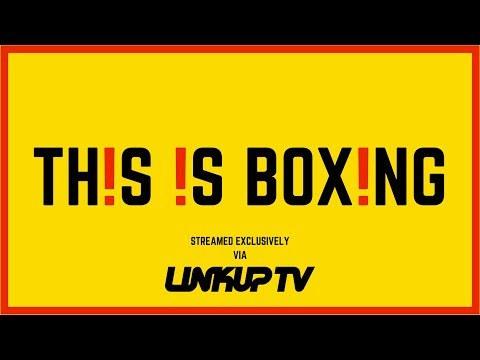 THIS IS BOXING @ YORK HALL Live Stream in Association With Link Up TV