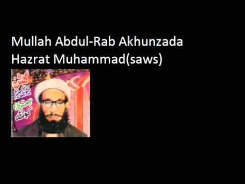 Mullah Abdul Rab Muhammad(saws) End Days Part 1