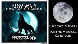 [Lyrics HD] Howl At The Moon - Stadiumx & Taylr Renee