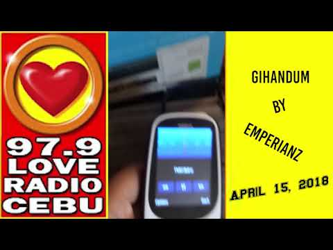 Gihandum by Emperianz played at Love Radio 97 9 on April 15, 2018