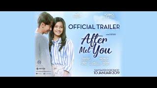 Film after met you, tayang 10 januari 2019 #haribapernasional by : ra pictures & mega pilar sutradara patrick effendy strategic partner ; ber...