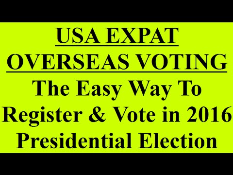USA Expat Overseas Voting 2016 Presidential Election - Easy Way
