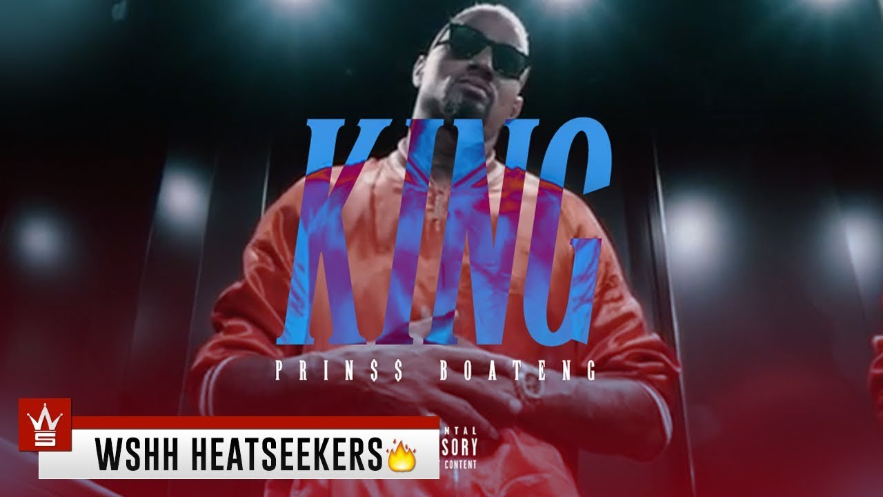 PRIN$$ Boateng - King [WSHH Heatseekers Submitted]