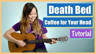 Death Bed Guitar Lesson Tutorial (Coffee for Your Head) - Powfu [Chords|Strum|Full Cover] (No Capo!)