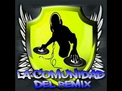 LA COMUNIDAD DEL REMIX PAGINA PARA DESCARGAR MUSICA REMIX Y MUCHO MAS