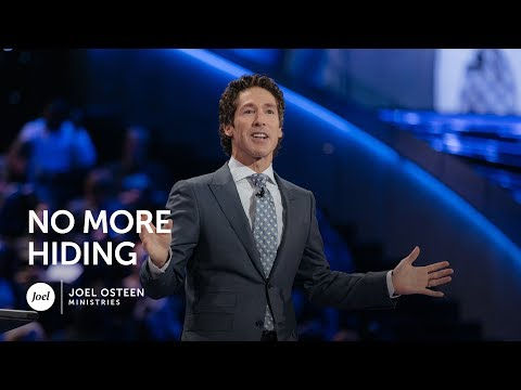 Joel Osteen – No More Hiding