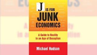 'J is for Junk Economics': Michael Hudson on TRNN (1/5)
