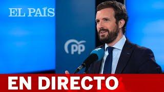 DIRECTO | INDEPENDENCIA JUDICIAL: CASADO presenta una Proposición de Ley