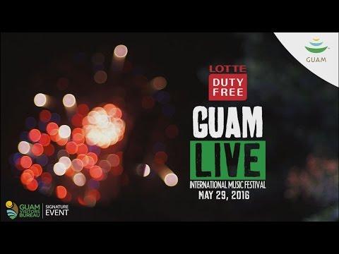 Guam Live 2016 | Quick Recap