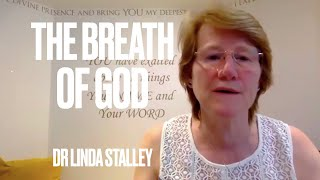 The Breath of God by Dr Linda Stalley