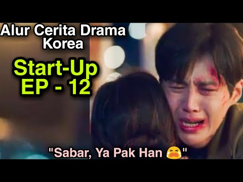 Rangkum Alur Cerita Drama Korea Start-Up EP - 12