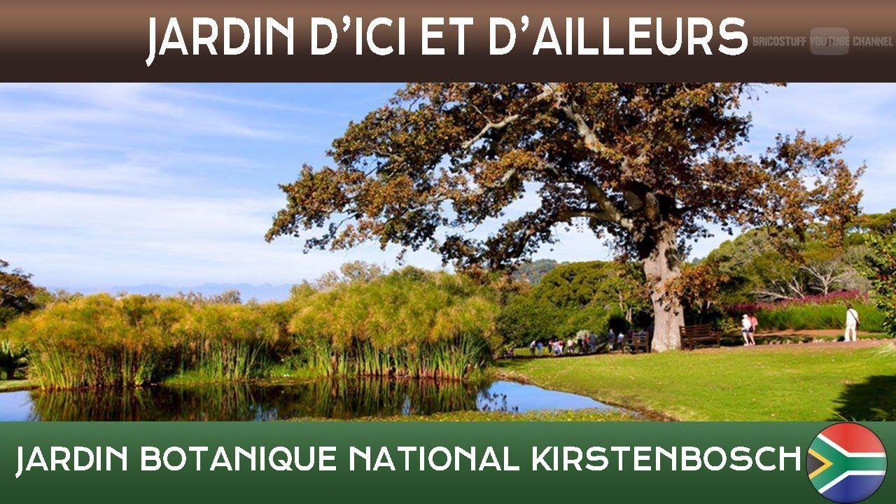 Jardins d 39 ici et d 39 ailleurs kirstenbosch cape town afrique du sud s t fran ais youtube - Jardins d ici et d ailleurs ...