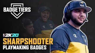 BEST PLAYMAKING BADGES FOR SHARPSHOOTERS IN 2K20 - BADGE TIER LIST