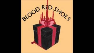 Its Getting Boring By The Sea   Blood Red Shoes(, 2013-06-30T04:31:29.000Z)