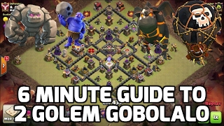 Clash of Clans: 6 MIN GUIDE TO GOBOLALO AKA BOWLER LALOON (2 GOLEM VERSION) MUST KNOW ATTACK!