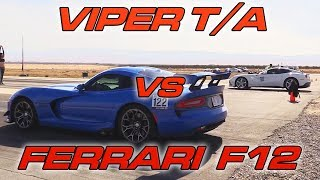 Ferrari F12 vs Dodge Viper TA 2.0