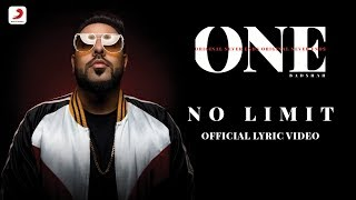 badshah no limit sez on the beat one album lyrics video