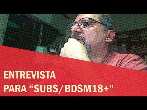 """Entrevista sobre BDSM e fetiches para o grupo """"Subs/BDSM18+"""""""