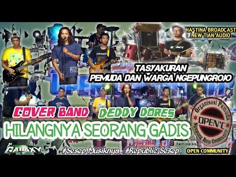 CEK SOUND - HILANGNYA SEORANG GADIS (Deddy Dores) - COVER BAND GALAXY MUSIK