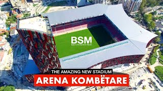 Gambar cover The Amazing New Stadium Arena Kombëtare | National Arena - Air Albania [Drone video | 4K Ultra HD]