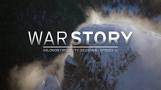 War Story - Salomon Freeski TV S8 E06