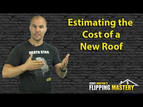 Estimating the Cost of a Roof Without a Ladder or Tape Measure When Flipping Houses