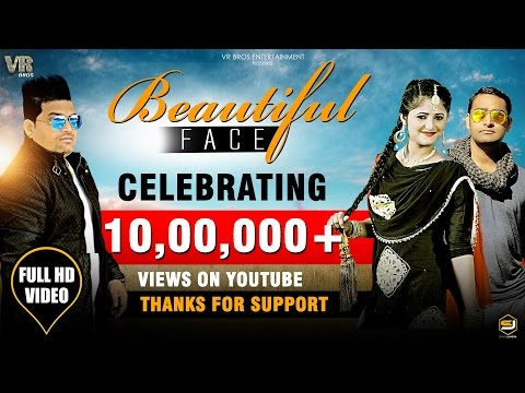 Beautiful Face Full HD Song | Raju Punjabi | Anjali Raghav |Rahees Saifi |New Dj Song 2017 | VR Bros