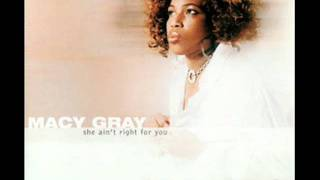 Macy Gray - She Ain't Right For You (Remix) (Feat. Erick Sermon)