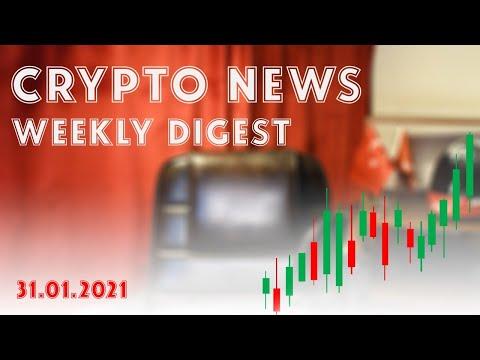 Blockchain & Crypto Weekly Digest | 31.01.2021