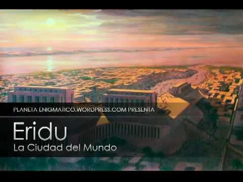 """Eridu - """"La Ciudad del Mundo"""""""