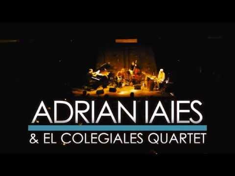 ADRIAN IAIES @ El Colegiales Quartet - strayhorn@tafidelvalle (Iaies) - Cafe Vinilo