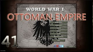 Hearts Of Iron III Ottoman Empire WWI Mod Ep41