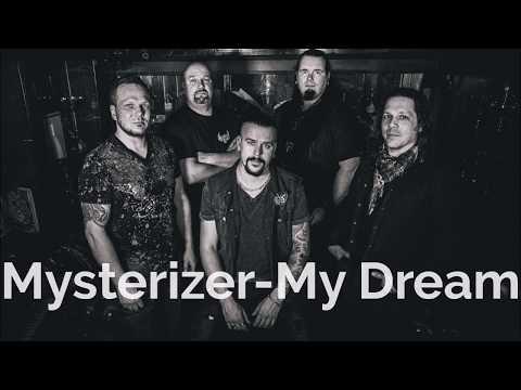 Mysterizer - My Dream (LYRICS)