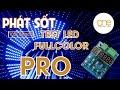 PHÁT SỐT với Mạch Test LED FullColor Pro