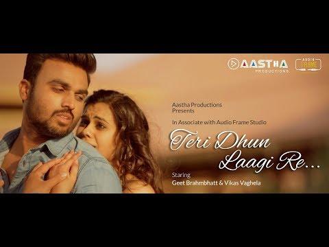 Teri Dhun Laagi Re I Musical Short Film I Hindi Romantic Video Song