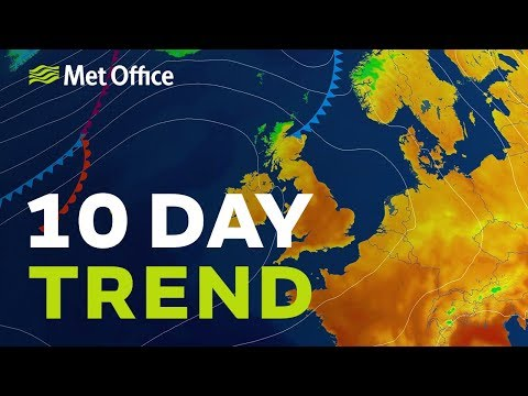 10 Day trend - How long with the dry and sunny weather last?