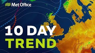 10 Day trend - How long will the dry and sunny weather last?