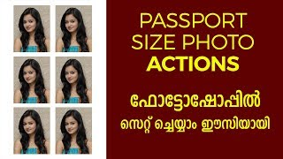 How to Create Passport size Photo  Actions Malayalam tutorial