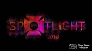 Spotlight 2018 Official Aftermovie