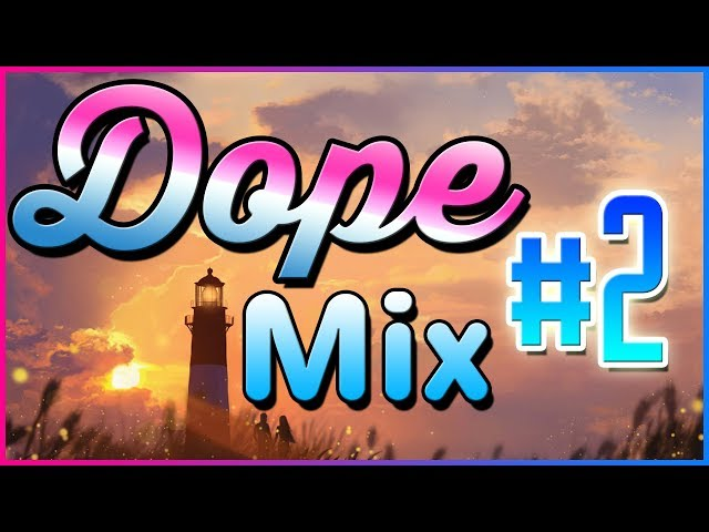 Dope Music Mix #2 🔥 Promise