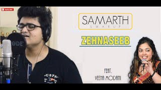 Zehnaseeb - Hasee toh Phasee | Cover by Samarth Swarup feat. Mrs. Veena Modani