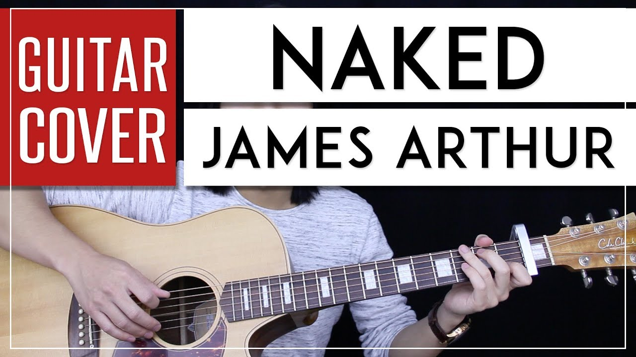 NAKED CHORDS by James Arthur @ Musikord.com