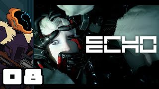 Let's Play ECHO - PC Gameplay Part 8 - Sit!