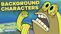 50 Best SpongeBob Background Characters 🐟🐠 Greatest Lines & Side Fish!