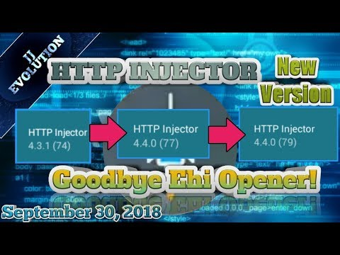 Http Injector New Version 4 4 0 build (79) GOODBYE EHI OPENER + ALL Network  ehi update| 09/30/18