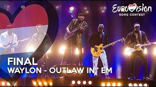 Waylon - Outlaw in 'Em - Eurovision Final | TeamWaylon