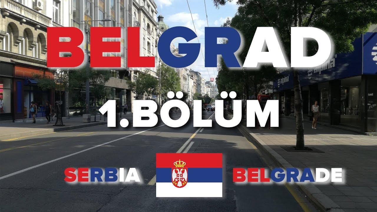 Belgrad Gezisi (1.Bölüm)  (Sırbistan)