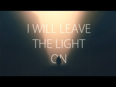 Leave A Light On (LYRICS) - Tom Walker