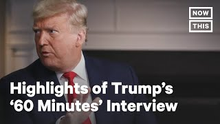 Highlights of Donald Trump's Leaked Interview with '60 Minutes' | NowThis