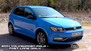 2014 Volkswagen Polo Review - Fast Lane Daily